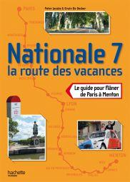 La Route Nationale 7 de Paris à Menton