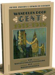 Gent: van wereldtentoonstelling tot wereldoorlog